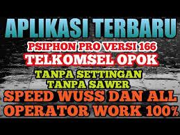 settingan psiphon pro v 168 tanpa conecting psiphon pro terbaru versi 166 tanpa settingan speed wuss sc