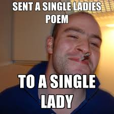 Single Ladies Memes - single ladies memes 28 images single woman meme all the single