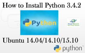 ubuntu network install tutorial how to install python 3 4 2 on ubuntu 14 04 16 04 debian 8 linux