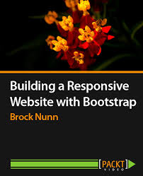 bootstrap tutorial epub building a responsive website with bootstrap video packt books