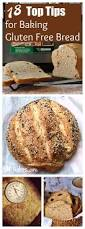 18 tips for gluten free bread baking gluten free recipes