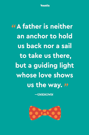 watch father of lights 24 best fathers day quotes meaningful father s day sayings about dads