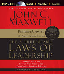the 21 irrefutable laws of leadership follow them and people will