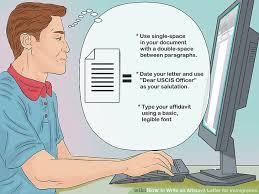 3 ways to write an affidavit letter for immigration wikihow