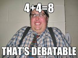 All Of It Meme - 4 4 8 that s debatable introducing know it all classmate quickmeme