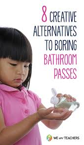 8 creative alternatives to boring bathroom passes weareteachers