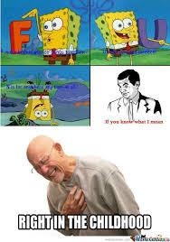 Childhood Meme - rmx childhood ruined by uraburus meme center