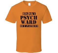 sky montana psych ward funny halloween costume shirt