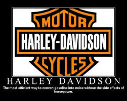 Funny Harley Davidson Memes - harley davidson the most efficient way to convert gasoline into