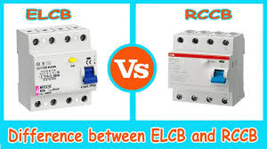 elcb vs rccb difference between elcb and rccb youtube