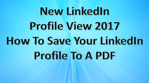 Convert Linkedin To Resume How To Save Your Linkedin Profile To A Pdf Saving Your Linkedin
