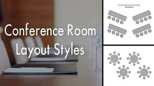 room layout conference room layout styles youtube