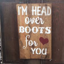 Rustic Texas Home Decor I U0027m Head Over Boots For You Western Decor Westerns And Country