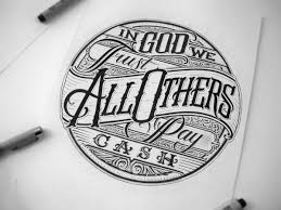 Designs In God We Trust Mateusz Witczak In God We Trust All Others Pay