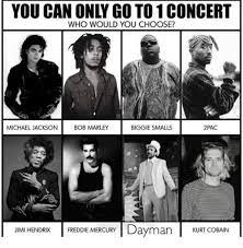 Biggie Meme - you can only go to 1 concert who would you choose michael jackson