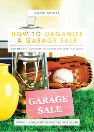 how to organize a garage sale how to host a successful garage sale