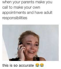 Meme Make Your Own - when your parents make you call to make your own appointments and