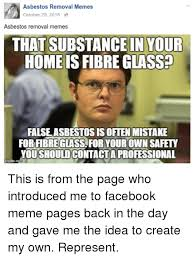 Create Facebook Meme - asbestos removal memes october 29 2015 asbestos removal memes that