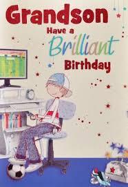 grandson birthday cards uk grandson birthday card download