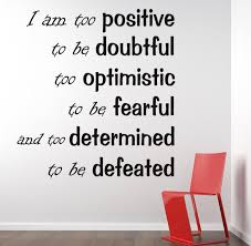 i am too positive inspirational wall decal wall decals inspirational wall decal
