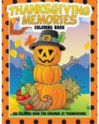amazing deal on thanksgiving memories coloring book big coloring