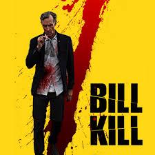 Bill Collector Meme - kill bill nye kill bill know your meme
