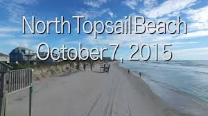 Beach Houses In Topsail Island Nc by North Topsail Beach 10 7 2015 Youtube