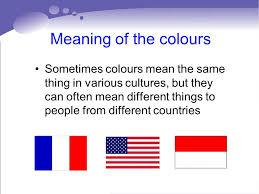 what do different colours mean reading 1 unit 3 national flags colours and cultures ppt download
