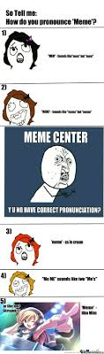 Pronounce Meme - 17 hilarious how do you pronounce meme images greetyhunt