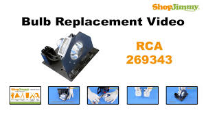dlp tv light bulb replacement rca 269343 bulb replacement guide for dlp tv youtube