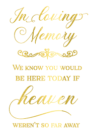 in loving memory wedding sign gold foil wedding sign in loving memory calligraphy peppa