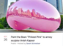 Chicago Memes Facebook - paint the bean pinkest pink to annoy sculptor anish kapoor