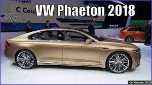 volkswagen phaeton for sale new volkswagen phaeton 2018 interior and exterior overview youtube