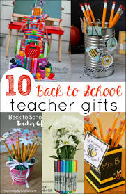 school gifts 10 back to school gifts teachers really need mess for less