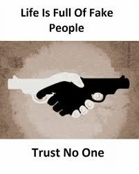 No Trust Meme - life is full of fake people trust no one fake meme on esmemes com
