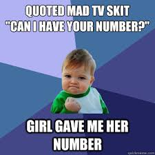 Mad Tv Memes - quoted mad tv skit can i have your number girl gave me her