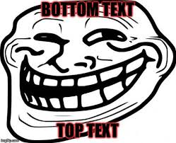 Troll Pictures Meme - troll face memes imgflip