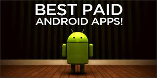 top android my top 10 best paid android apps