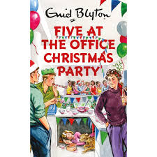 at the office christmas party enid blyton for grown ups