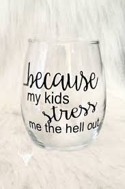 wine glass sayings svg 319 best wine glasses and mug ideas images on pinterest painted