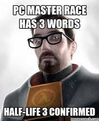 Pc Master Race Meme - master race has 3 words