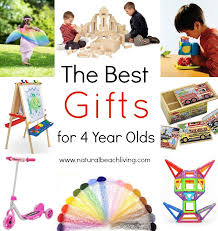 the best gifts for 4 year olds living