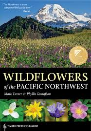 native plant society of oregon wildflowers of the pacific northwest a timber press field guide
