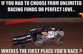 Dirt Track Racing Memes - dirt track racing baby we all know exactly how this feels lol