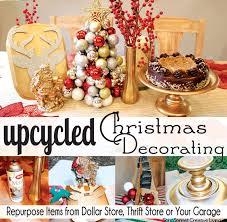 upcycled christmas decorating sohosonnet creative living