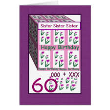 sisters 60th birthday greeting cards zazzle co uk