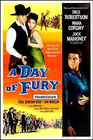 a day of fury western movie poster 1956 dale robertson mara corday
