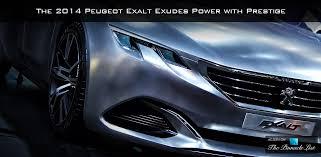 peugeot exalt concept the 2014 peugeot exalt exudes power with prestige the list
