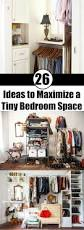 26 ideas to maximize a tiny bedroom space bedrooms spaces and
