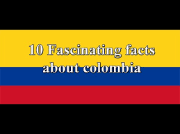 10 facts about colombia